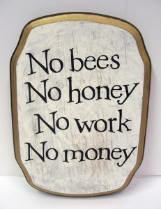 no bees no honey
